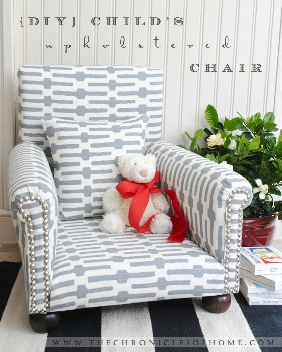 Superbe {DIY} Childu0027s Upholstered Chair   The Chronicles Of Home