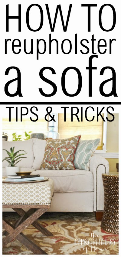 How to reupholster a sofa - tips and tricks from The Chronicles of Home