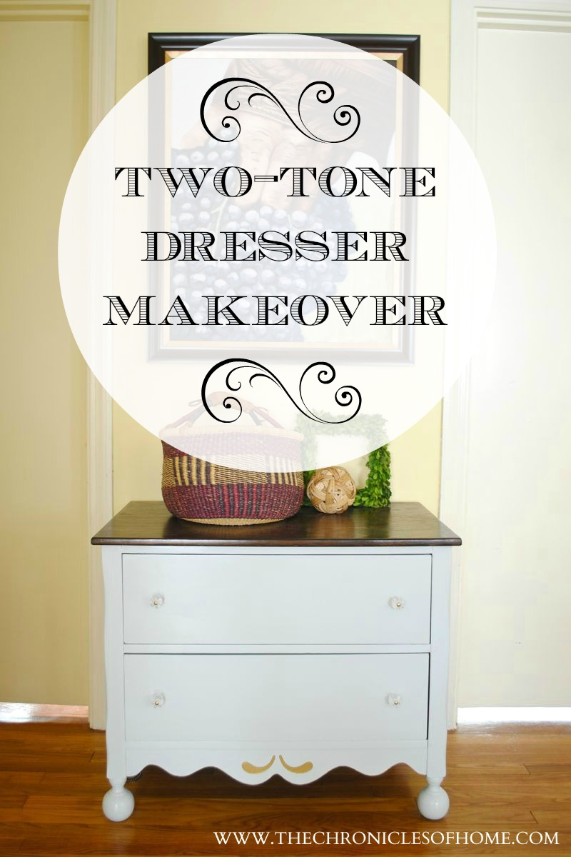 Two Tone Chest Makeover The Chronicles Of Home