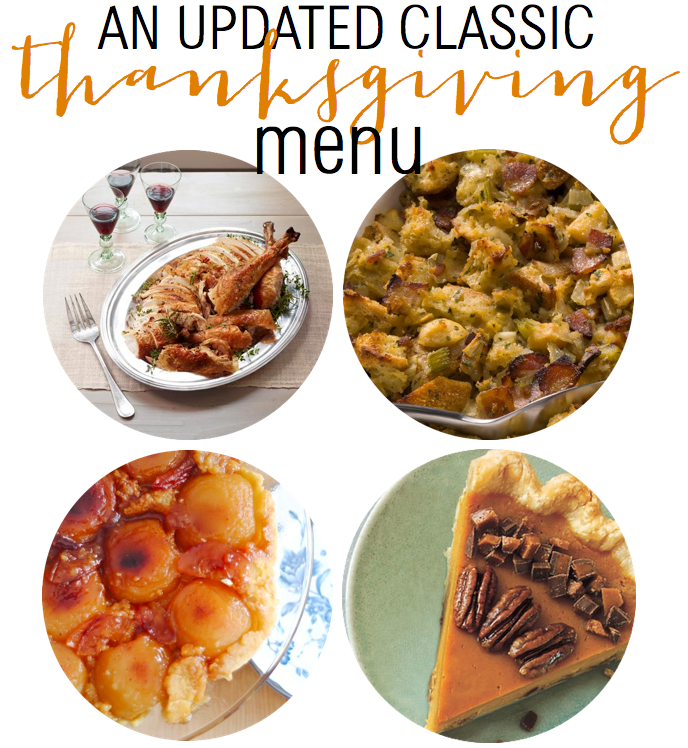 An updated classic Thanksgiving menu from The Chronicles of Home