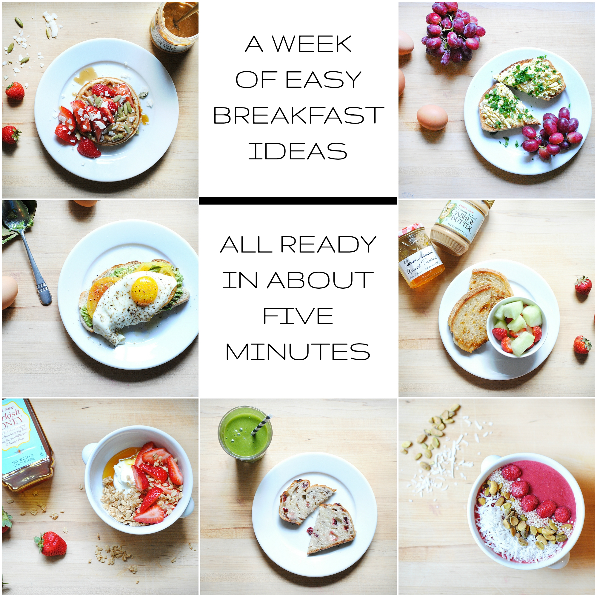 a week of healthy, easy breakfast ideas - all ready in about five