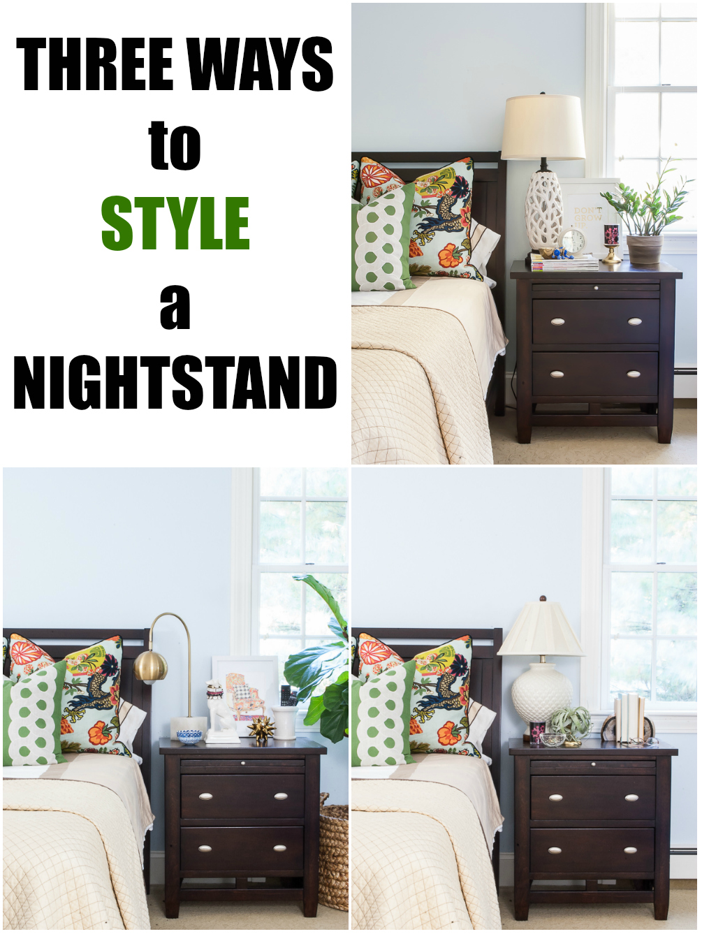 Three ways to style a nightstand with both function and pretty in mind!