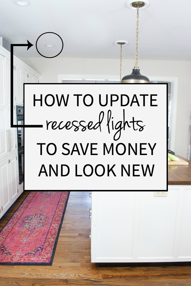 An easy-to-follow tutorial for how to replace old recessed lights with LEDs - saves tons of money in electricity and looks so fresh and new, plus no tools and no wiring needed!