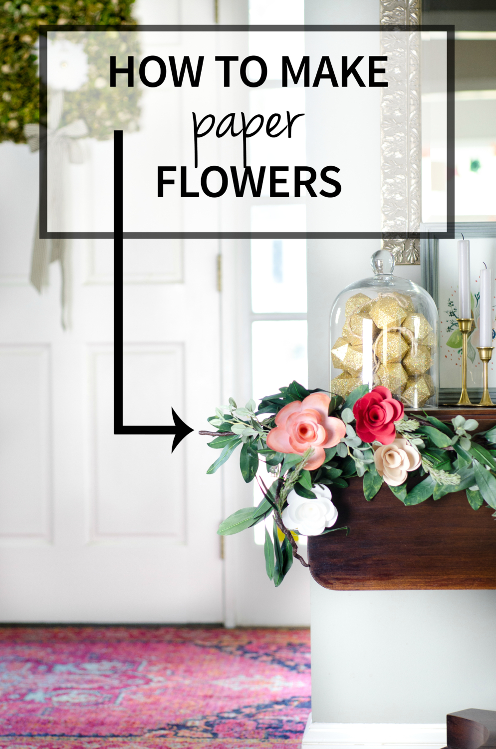 How to make paper flowers including a FREE printable template!