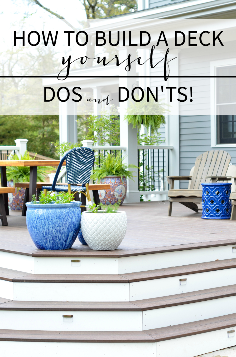 How to build a deck yourself - dos and don't for building a DIY deck!
