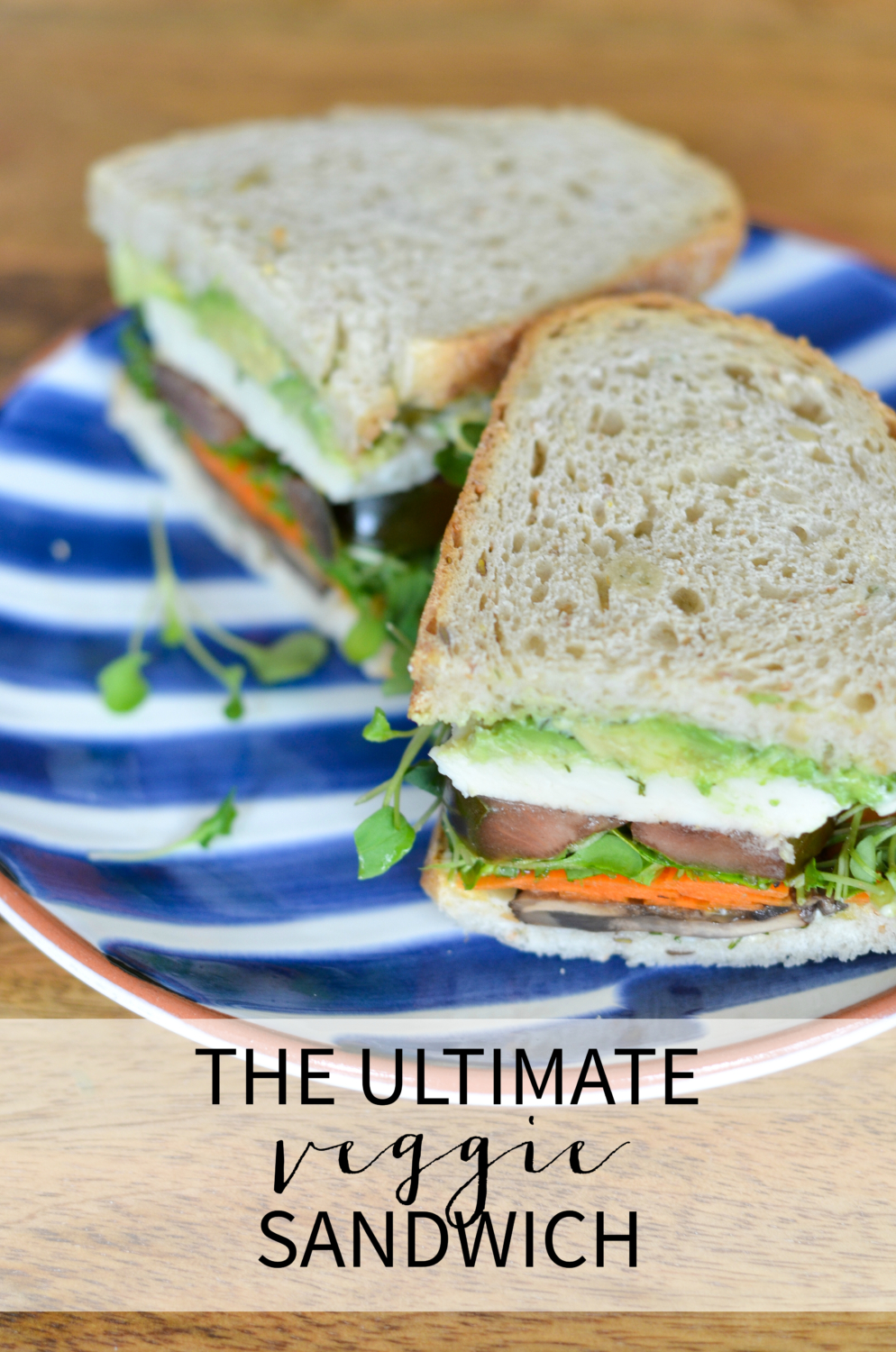 The ultimate vegetarian sandwich recipe - you do not have to wait for a restaurant to make you an amazing veggie sandwich for lunch. Feed yourself well at home in about 15 minutes!