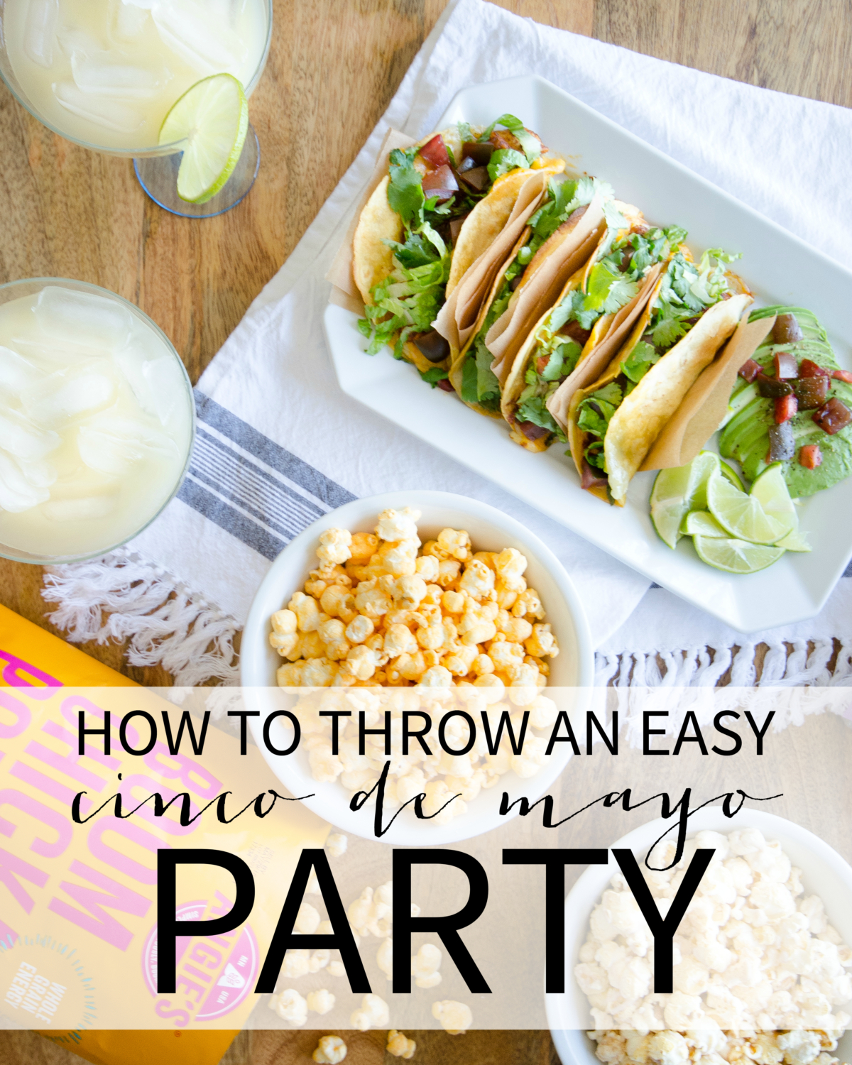 Easy Cinco de Mayo party ideas with both ready-made and do-ahead ideas. Homemade margaritas and the best homemade tacos you've ever tasted are the stars of this simple lineup.